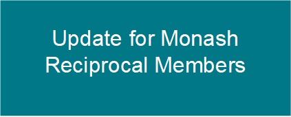 Update for Monash Reciprocal Members