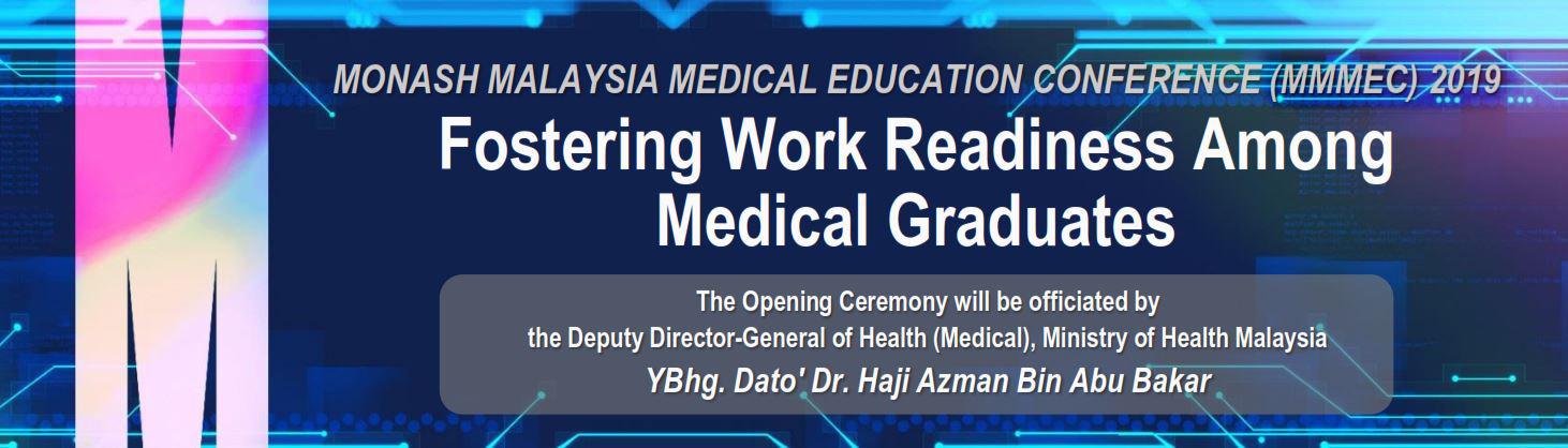 Monash Malaysia Medical Education Conference 2019 - Malaysia