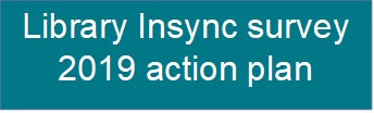 Library Insync survey 2019  action plan