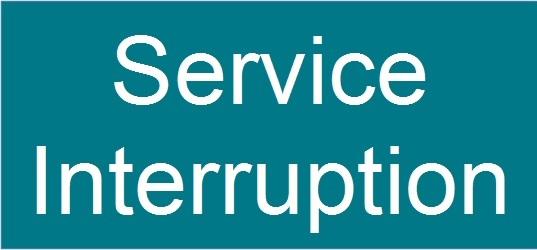 Service interruption announcement