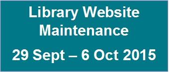Library website maintenance 29 Sept - 6 Oct 2015